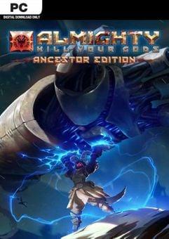 Almighty: Kill your Gods Ancestor Edition PC