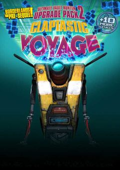 Borderlands - The Pre Sequel: Claptastic Voyage and Ultimate Vault Hunter Upgrade Pack 2 PC