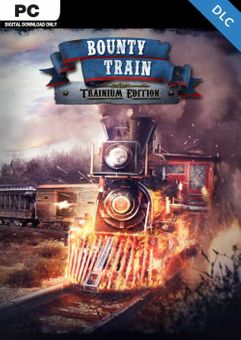 Bounty Train - Trainium Edition PC - DLC