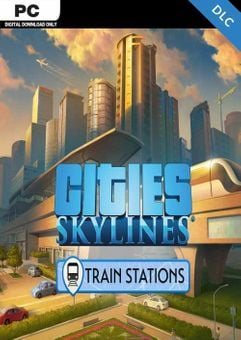 Cities: Skylines - Content Creator Pack Train Stations PC - DLC