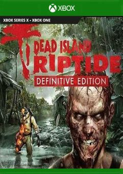 Dead Island: Riptide Definitive Edition Xbox One (UK)