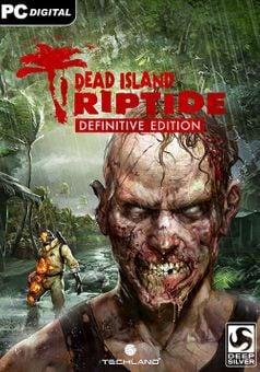 Dead Island: Riptide Definitive Edition PC