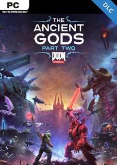 DOOM Eternal The Ancient Gods - Part Two PC (Steam)