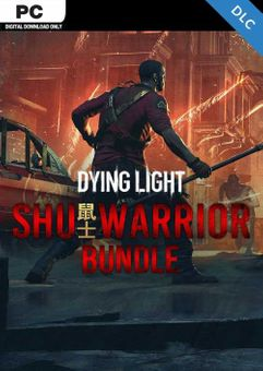 Dying Light - Shu Warrior Bundle PC -DLC