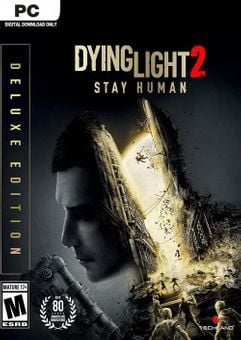 Dying Light 2 Stay Human - Deluxe Edition PC