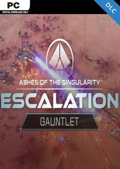 Ashes of the Singularity: Escalation - Gauntlet PC - DLC