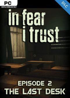 In Fear I Trust - Episode 2: Last Desk PC - DLC