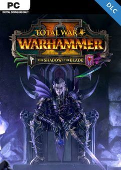 Total War WARHAMMER II 2 - The Shadow and The Blade DLC (EU)