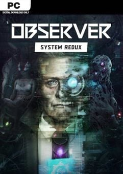 Observer: System Redux PC