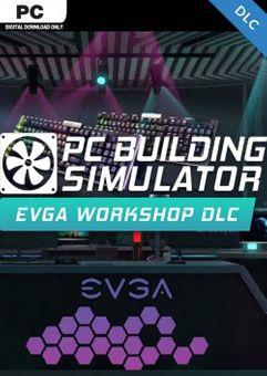 PC Building Simulator -  EVGA Workshop PC - DLC
