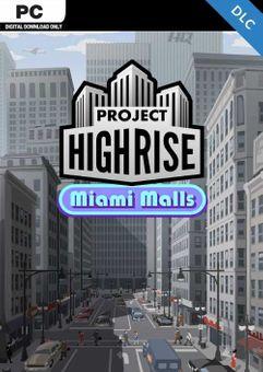 Project Highrise: Miami Malls PC - DLC