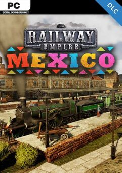 Railway Empire - Mexico PC - DLC