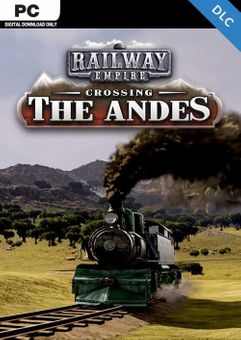 Railway Empire Crossing the Andes PC - DLC