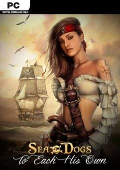 Sea Dogs To Each His Own  Pirate Open World RPG PC