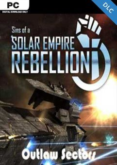 Sins of a Solar Empire Rebellion Outlaw Sectors PC - DLC