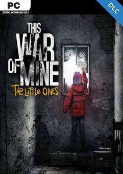 This War of Mine The Little Ones PC - DLC