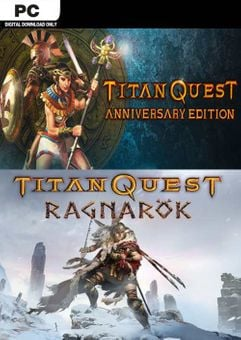 Titan Quest Anniversary + Ragnarok PC