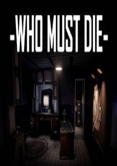 Who Must Die PC
