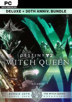 Destiny 2: The Witch Queen Deluxe + 30th Anniversary Edition PC - DLC