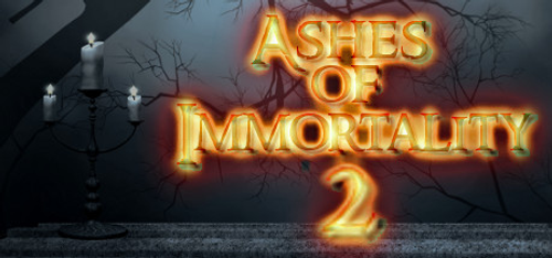 Ashes of Immortality II PC
