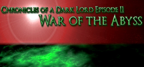 Chronicles of a Dark Lord Episode II War of The Abyss PC