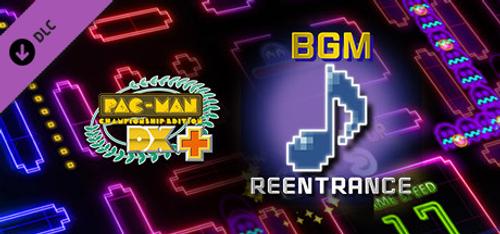 PacMan Championship Edition DX+ Reentrance BGM PC