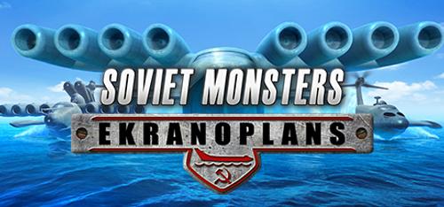 Soviet Monsters Ekranoplans PC