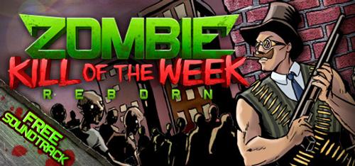Zombie Kill of the Week Reborn PC