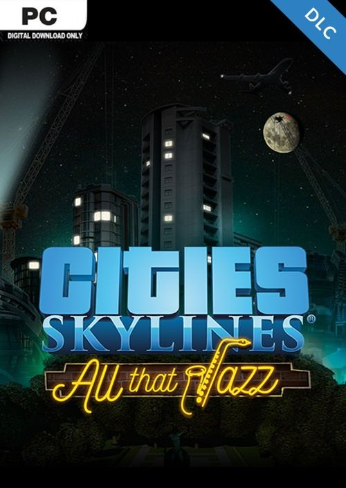 Cities Skylines - All That Jazz DLC