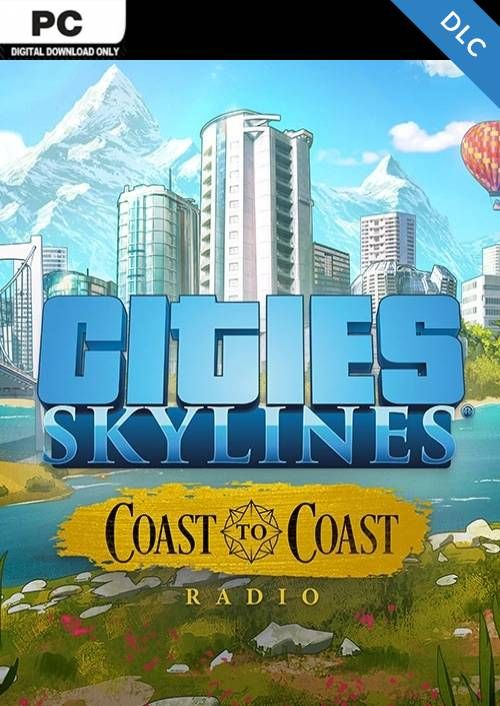 Cities Skylines - Coast to Coast Radio PC