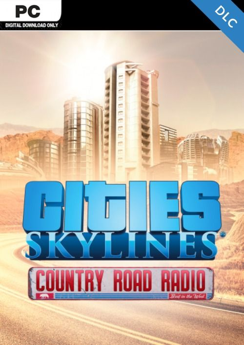 Cities Skylines - Country Road Radio DLC