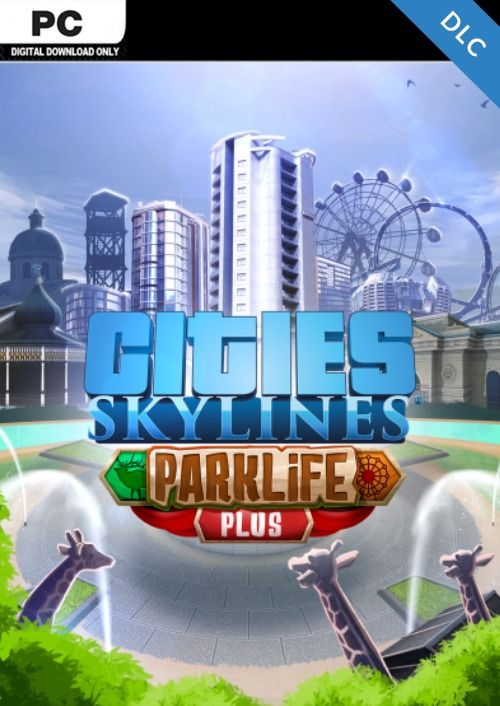 Cities Skylines - Parklife Plus DLC