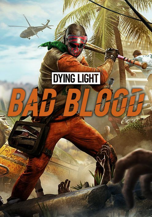 Dying Light Bad Blood Founders Pack Pc Cd Key Key