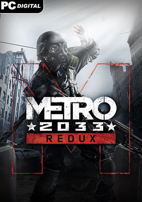 Metro 2033 Redux PC
