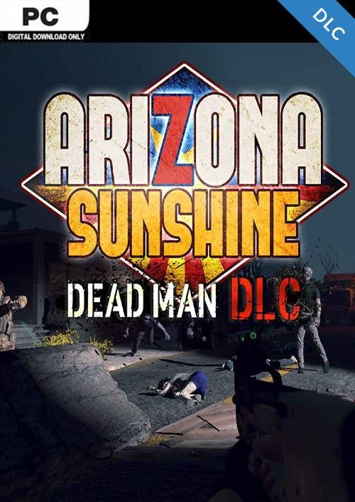 Arizona Sunshine PC - Dead Man DLC
