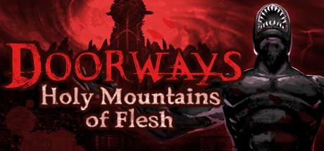 Doorways Holy Mountains of Flesh PC key