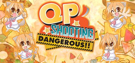 QP Shooting  Dangerous!! PC key