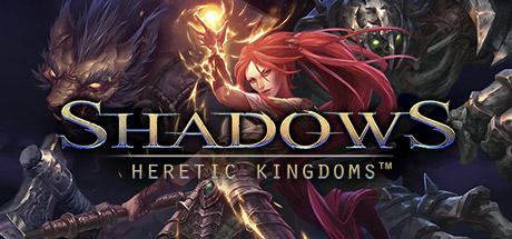 Shadows Heretic Kingdoms PC key
