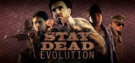 Stay Dead Evolution PC key