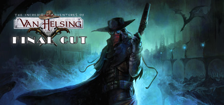 The Incredible Adventures of Van Helsing Final Cut PC key
