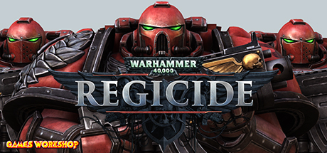Warhammer 40000 Regicide PC key