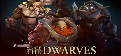 We Are The Dwarves PC key