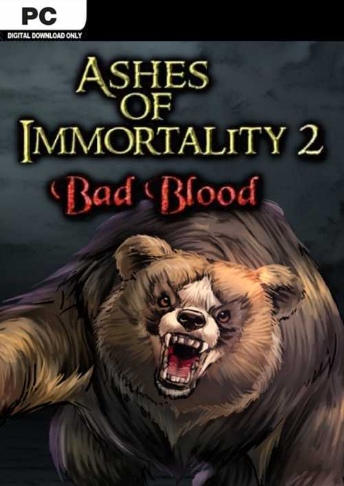 Ashes of Immortality II  Bad Blood PC key