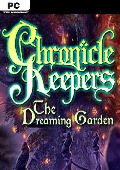Chronicle Keepers The Dreaming Garden PC key