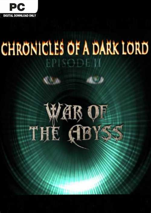 Chronicles of a Dark Lord Episode II War of The Abyss PC key