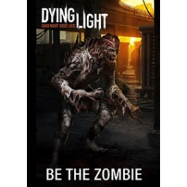 Dying Light Be The Zombie DLC