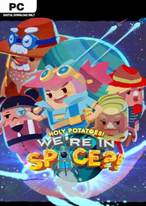 Holy Potatoes We're in Space PC?! key