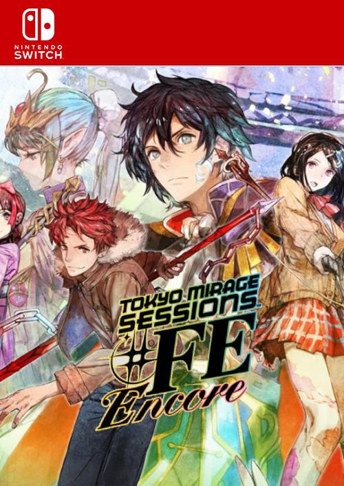 Tokyo Mirage Sessions FE Encore Nintendo Switch